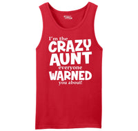 I'm The Crazy Aunt Everyone Warned You About Mens Sleeveless Tank Top