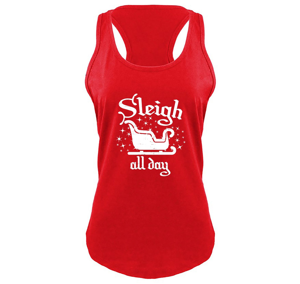 Sleigh All Day Ladies Gathered Racerback Tank Top