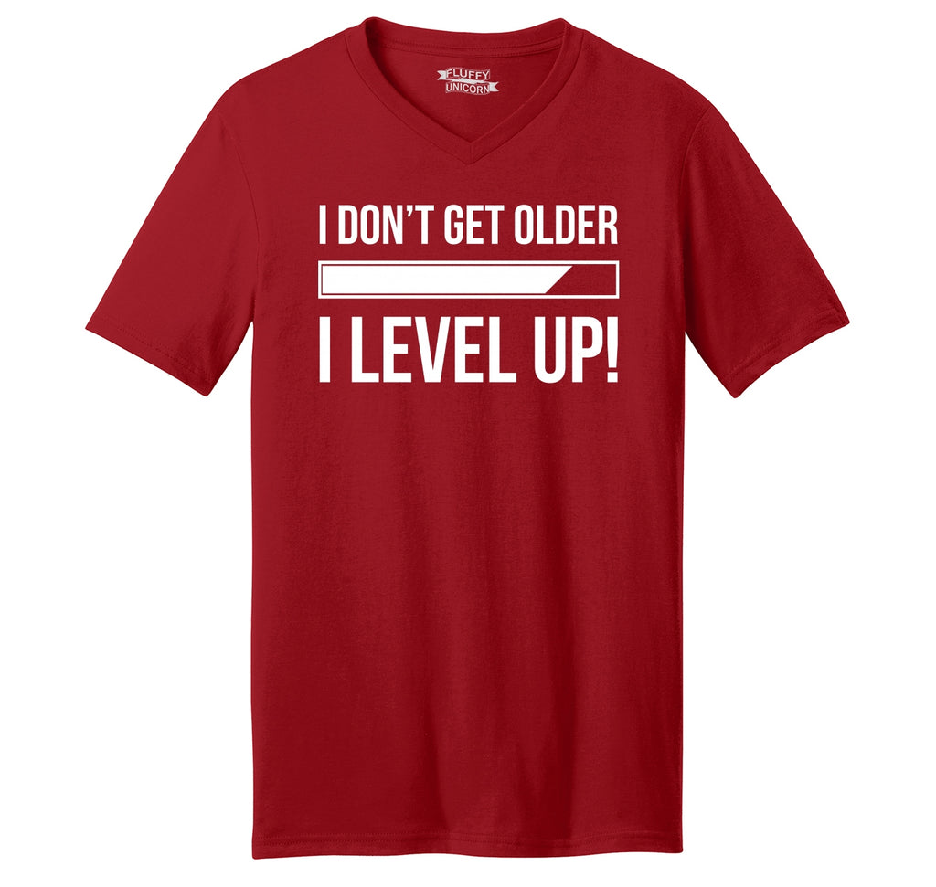 I Don't Get Older I Level Up Mens Short Sleeve Ringspun V Neck