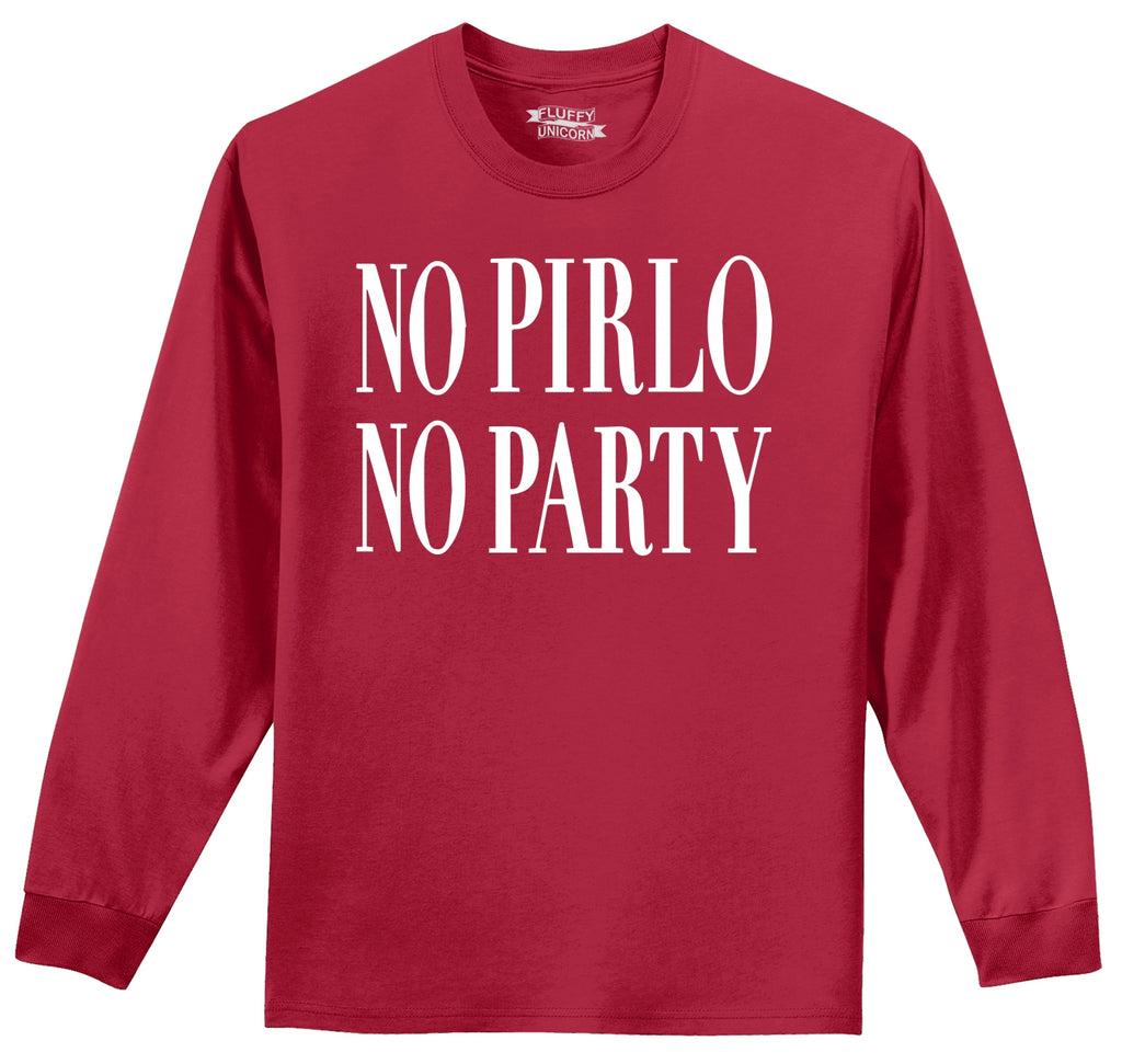 No Pirlo No Party Mens Long Sleeve Tee Shirt