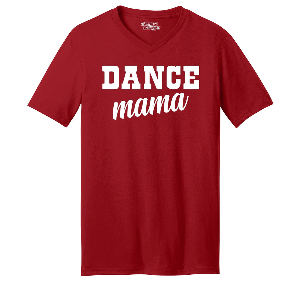 Dance Mama Mens Short Sleeve Ringspun V Neck