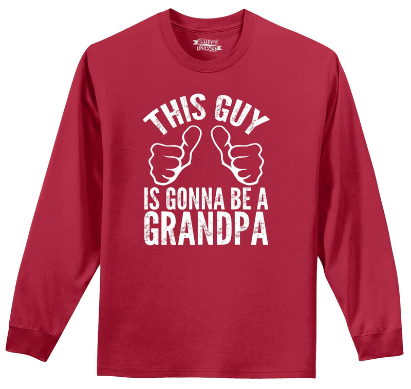 This Guy Is Gonna Be A Grandpa Mens Long Sleeve Tee Shirt