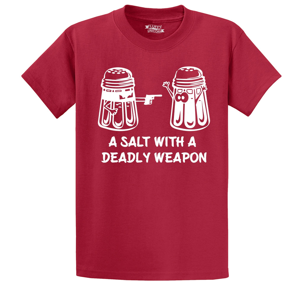 A Salt Asault With A Deadly Weapon Funny Gun Food Humor Tee Men's Heavyweight Big & Tall Cotton Tee Shirt