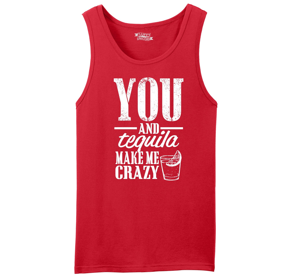 You And Tequila Make Me Crazy Mens Sleeveless Tank Top