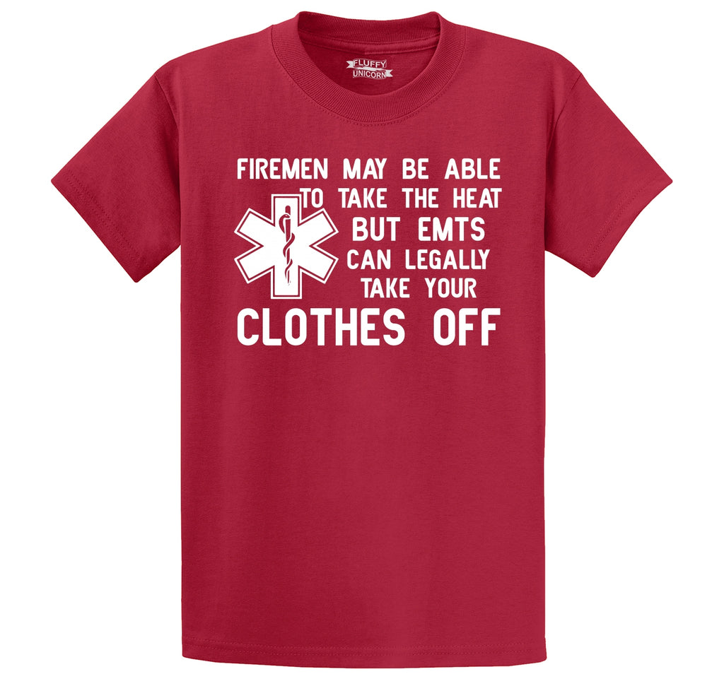 Funny EMT Tee Firemen Heat EMT Take Clothes Off Funny EMT Gift Tee Men's Heavyweight Cotton Tee Shirt