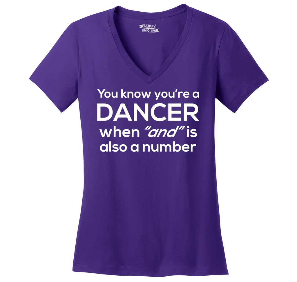 Dancer When AND Is A Number Ladies Ringspun V-Neck Tee