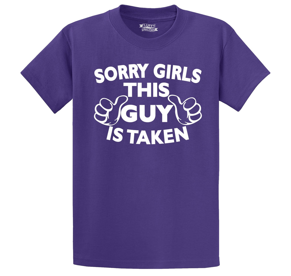 Sorry Girls This Guy Is Taken Men's Heavyweight Cotton Tee Shirt
