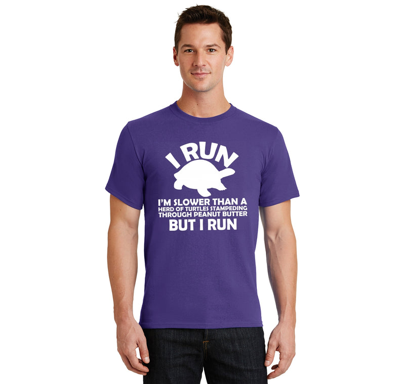 I Run Slower Than A Herd Of Turtles Stampeding Through Peanut Butter But I Run Men's Heavyweight Cotton Tee Shirt