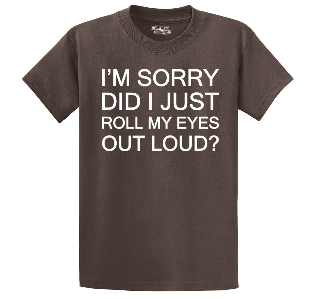 Did I Just Roll My Eyes Out Loud Funny Party Tee Men's Heavyweight Cotton Tee Shirt