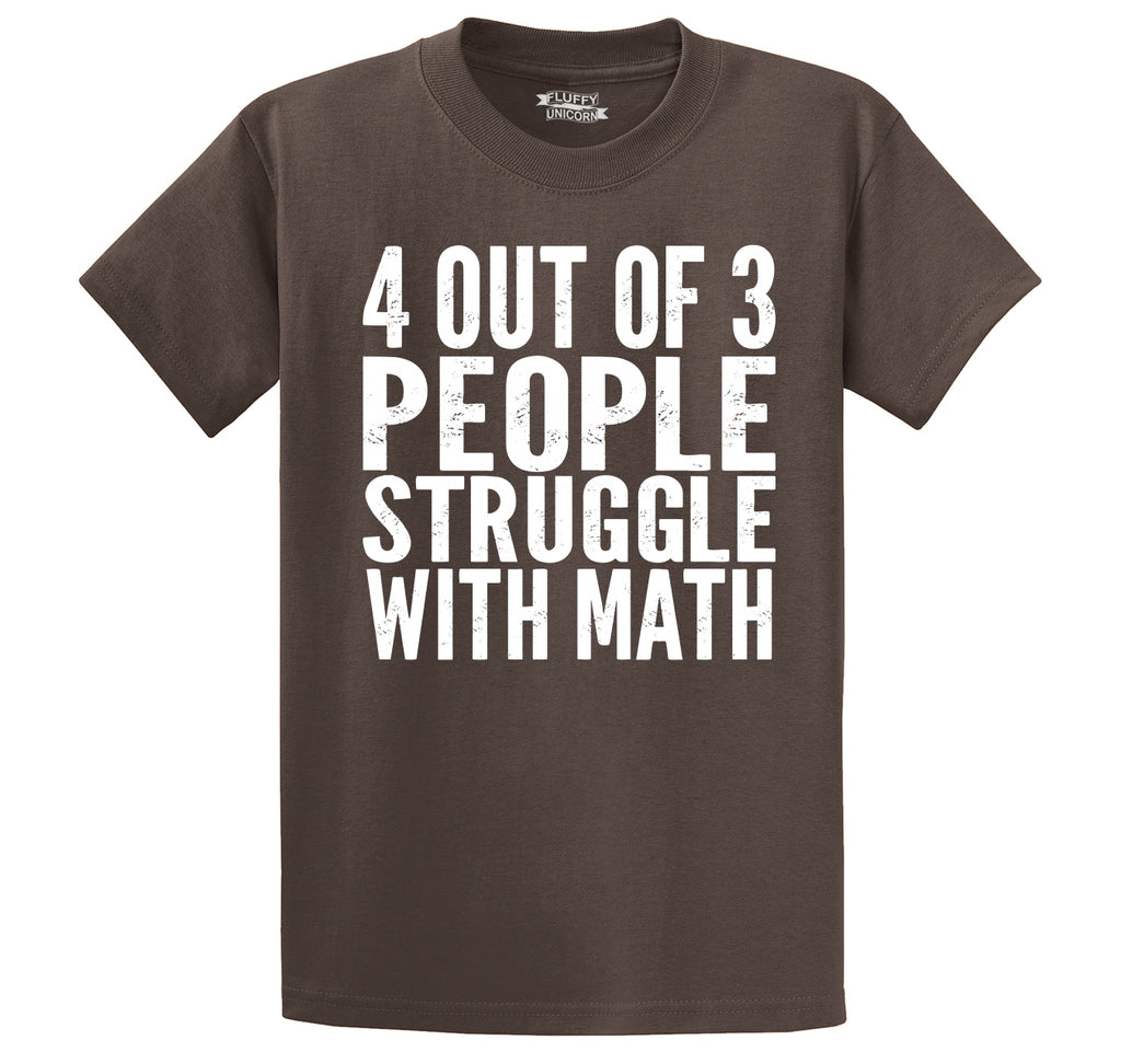 4 Out Of 3 People Struggle With Math Men's Heavyweight Cotton Tee Shirt