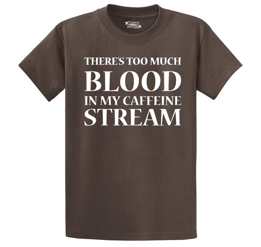 Too Much Coffee Blood System Funny Tee Coffee Lover Gift Tee Men's Heavyweight Cotton Tee Shirt