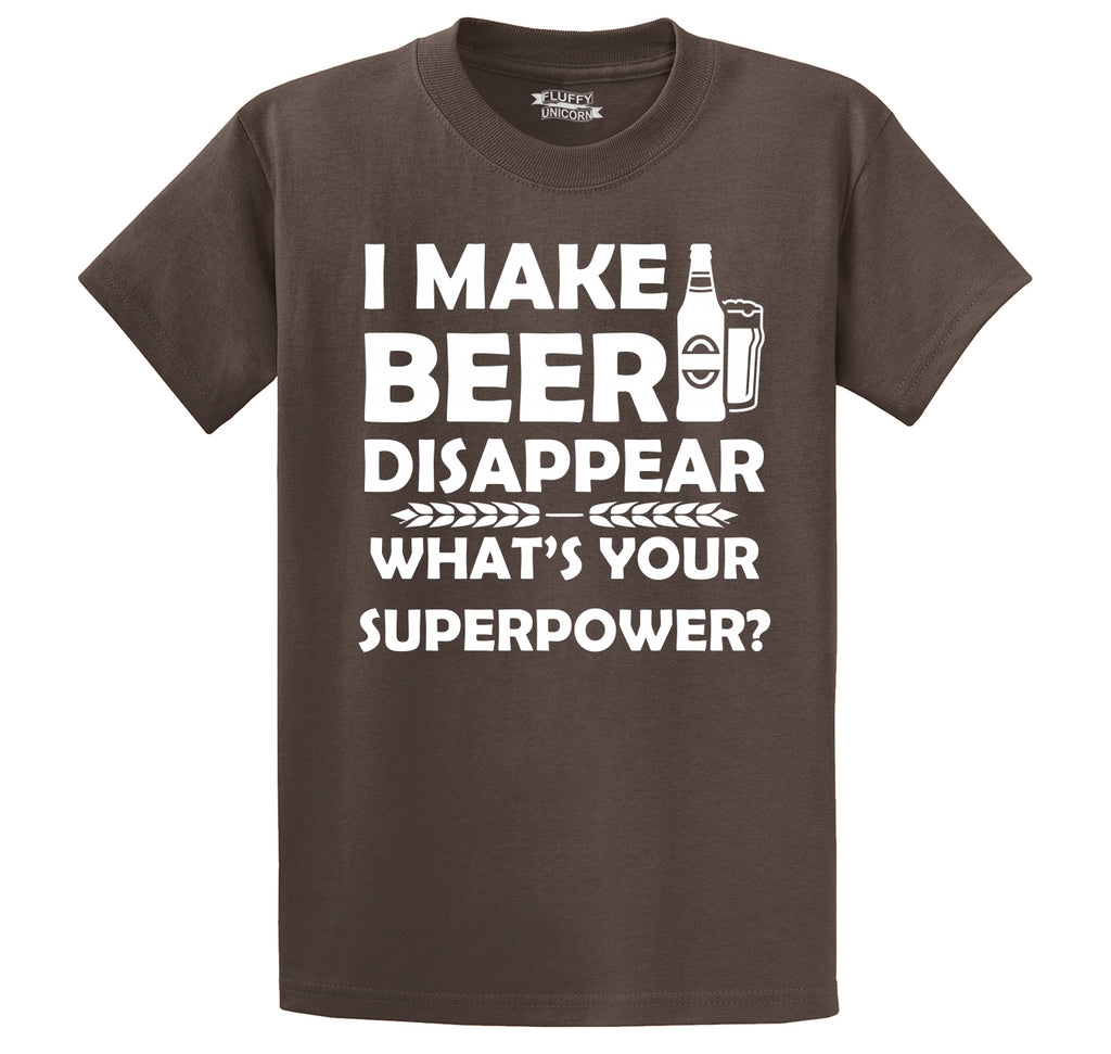 I Make Beer Disappear Your Superpower Funny Party Tee Men's Heavyweight Cotton Tee Shirt