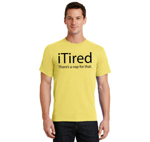 iTired There's A Nap For That Men's Heavyweight Cotton Tee Shirt