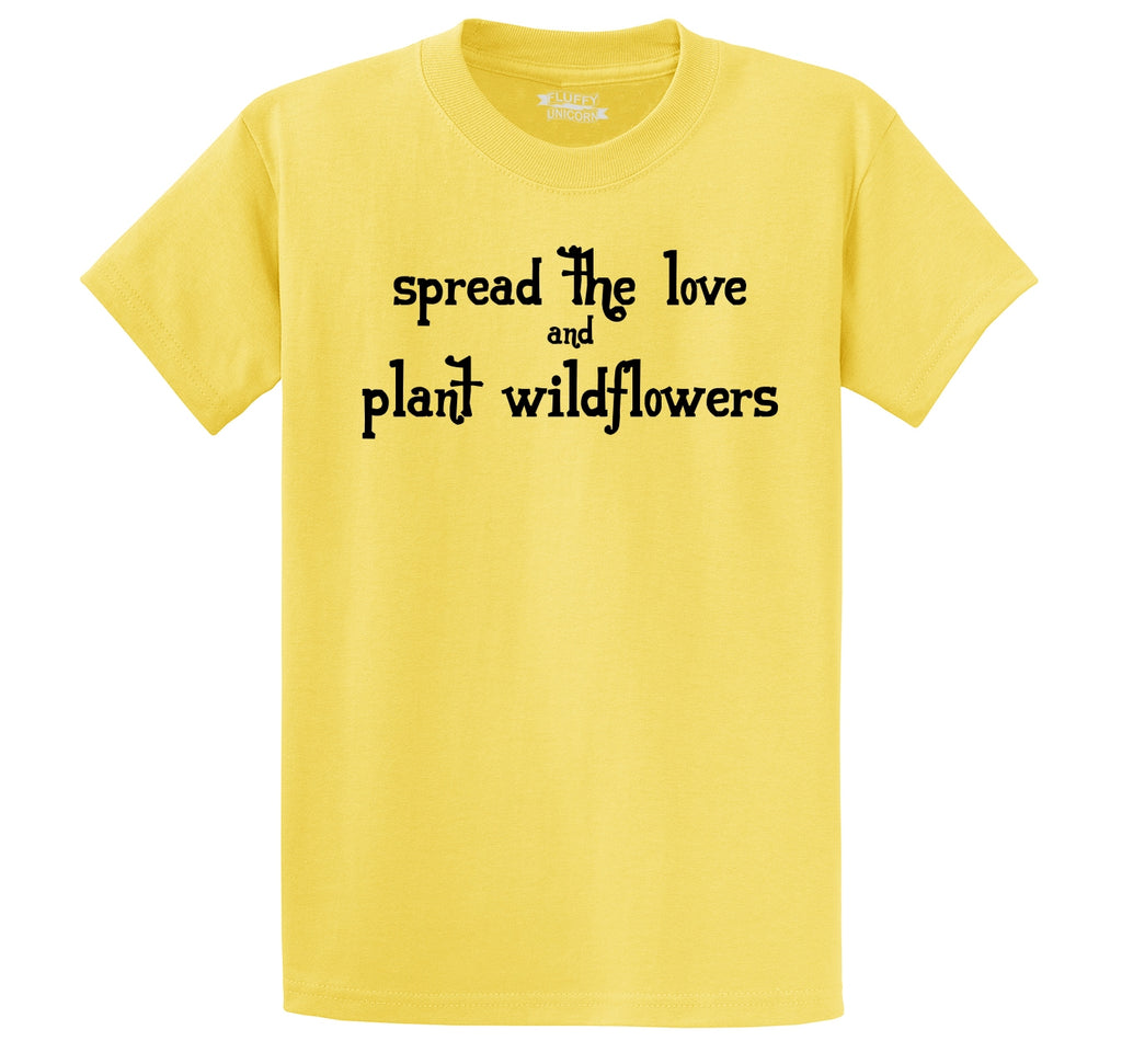 Spread The Love Plant Wildflowers Men's Heavyweight Big & Tall Cotton Tee Shirt