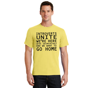 Introverts Unite We're Here Uncomfortable and We Want To Go Home Men's Heavyweight Big & Tall Cotton Tee Shirt