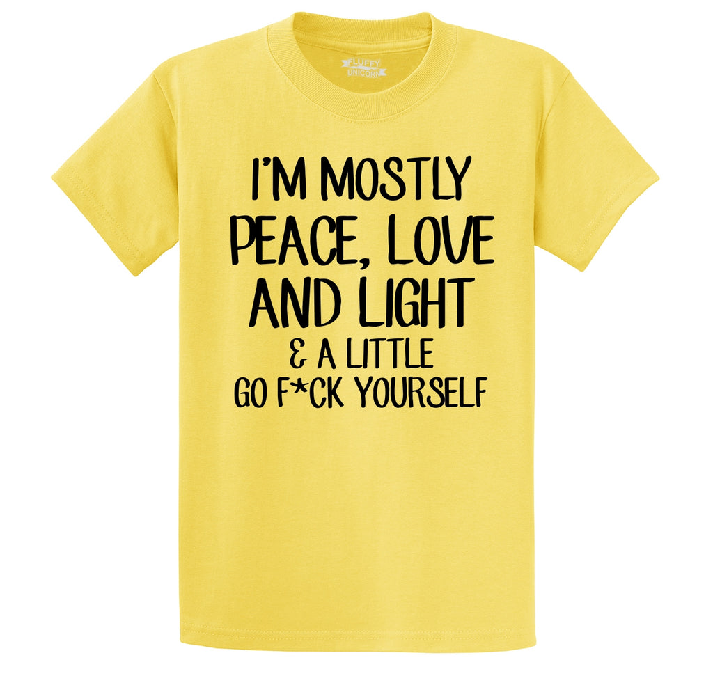 Mostly Peace Love & Light Little Go Fuck Yourself Men's Heavyweight Cotton Tee Shirt
