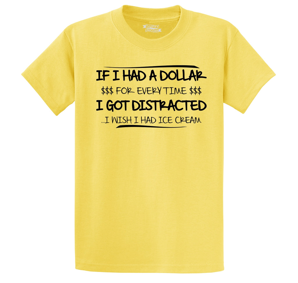 Dollar Everytime Distracted Ice Cream Funny Tee Men's Heavyweight Big & Tall Cotton Tee Shirt