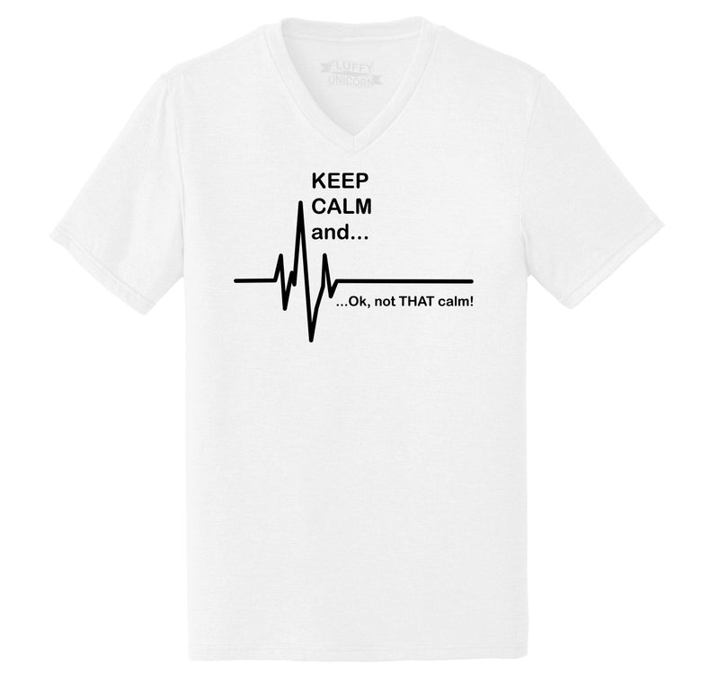 Keep Calm Ok Not That Calm Mens Tri-Blend V-Neck Tee Shirt