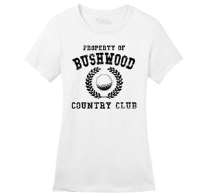 Property Of Bushwood Country Club Ladies Ringspun Short Sleeve Tee