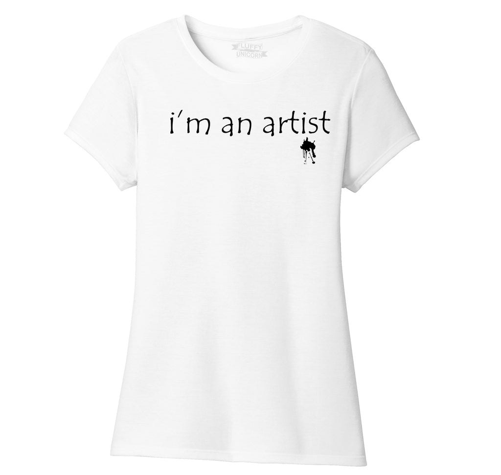I'm An Artist Ladies Short Sleeve Tri-Blend Shirt