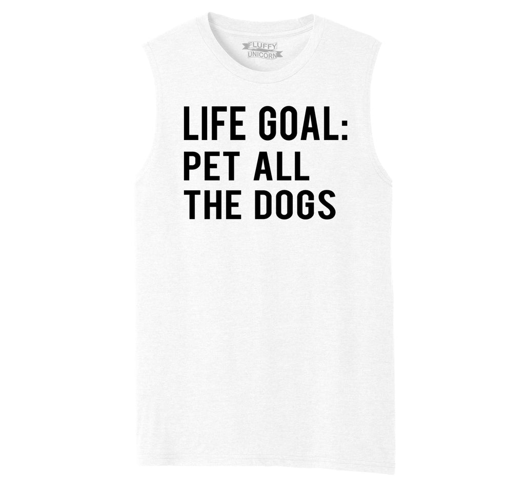 Life Goal Pet All The Dogs Mens Muscle Tank Muscle Tee