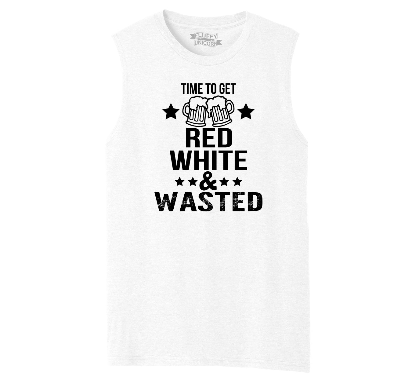 80520151b9 Time To Get Red White & Wasted Funny July 4th Party Patriotic USA Shirt Mens  Muscle