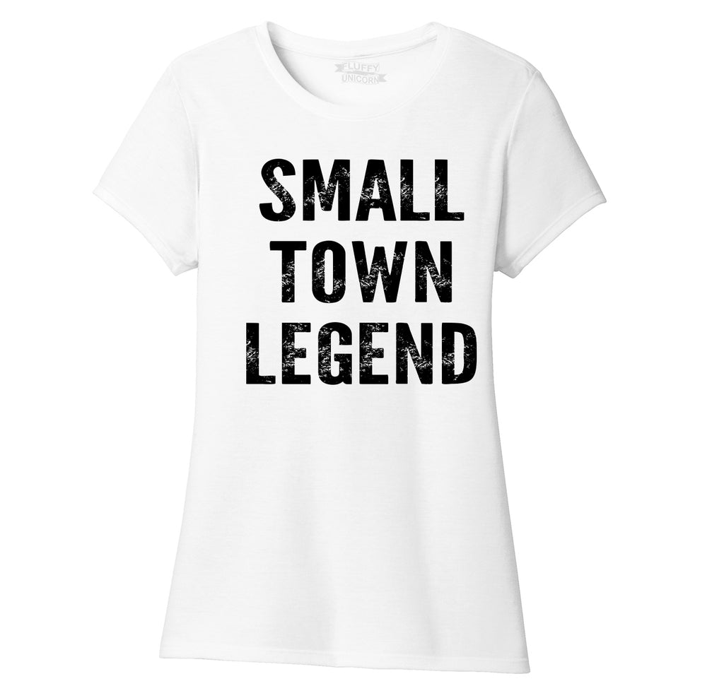 Small Town Legend Funny Tee Cute Country Southern Gift Tee Ladies Short Sleeve Tri-Blend Shirt