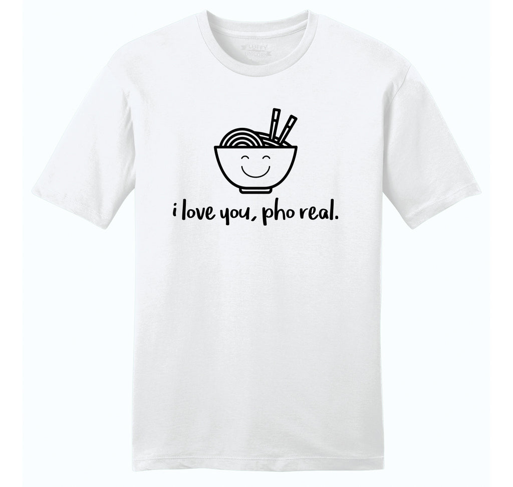 I Love You Pho Real Funny Asian Chinese Food Graphic Tee Mens Ringspun Cotton Tee Shirt