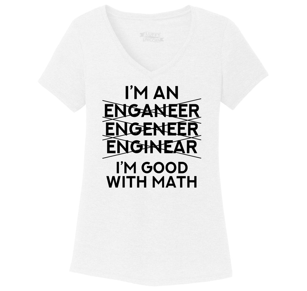 I'm An Engineer Good With Math Ladies Tri-Blend V-Neck Tee Shirt