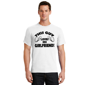 This Guy Loves His Girlfriend Men's Heavyweight Big & Tall Cotton Tee Shirt