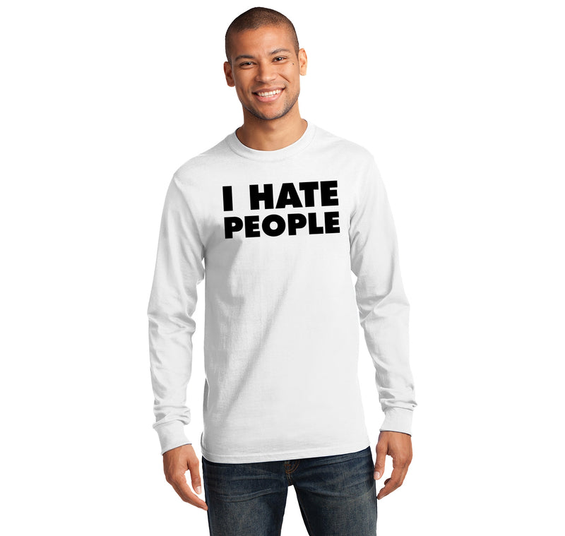 I Hate People Mens Long Sleeve Tee Shirt