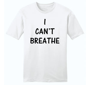 I Can't Breathe Mens Ringspun Cotton Tee Shirt