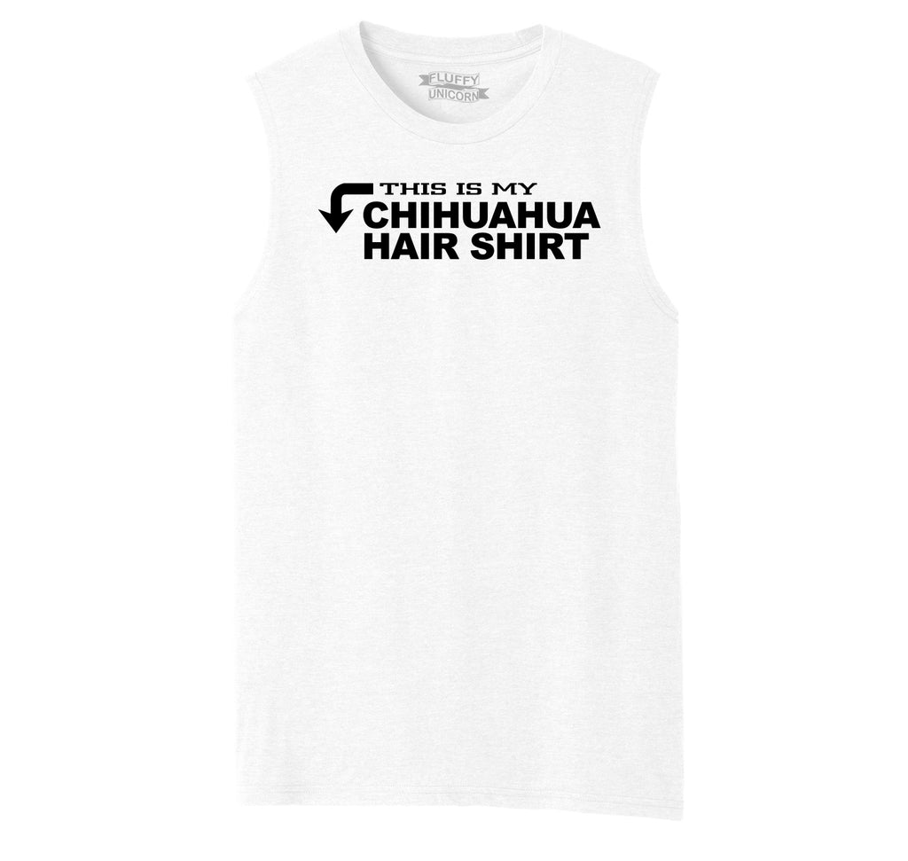 This Is My Chihuahua Hair Shirt Mens Muscle Tank Muscle Tee