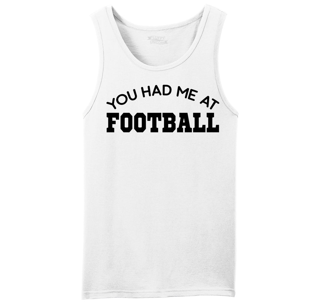 You Had Me At Football Mens Sleeveless Tank Top