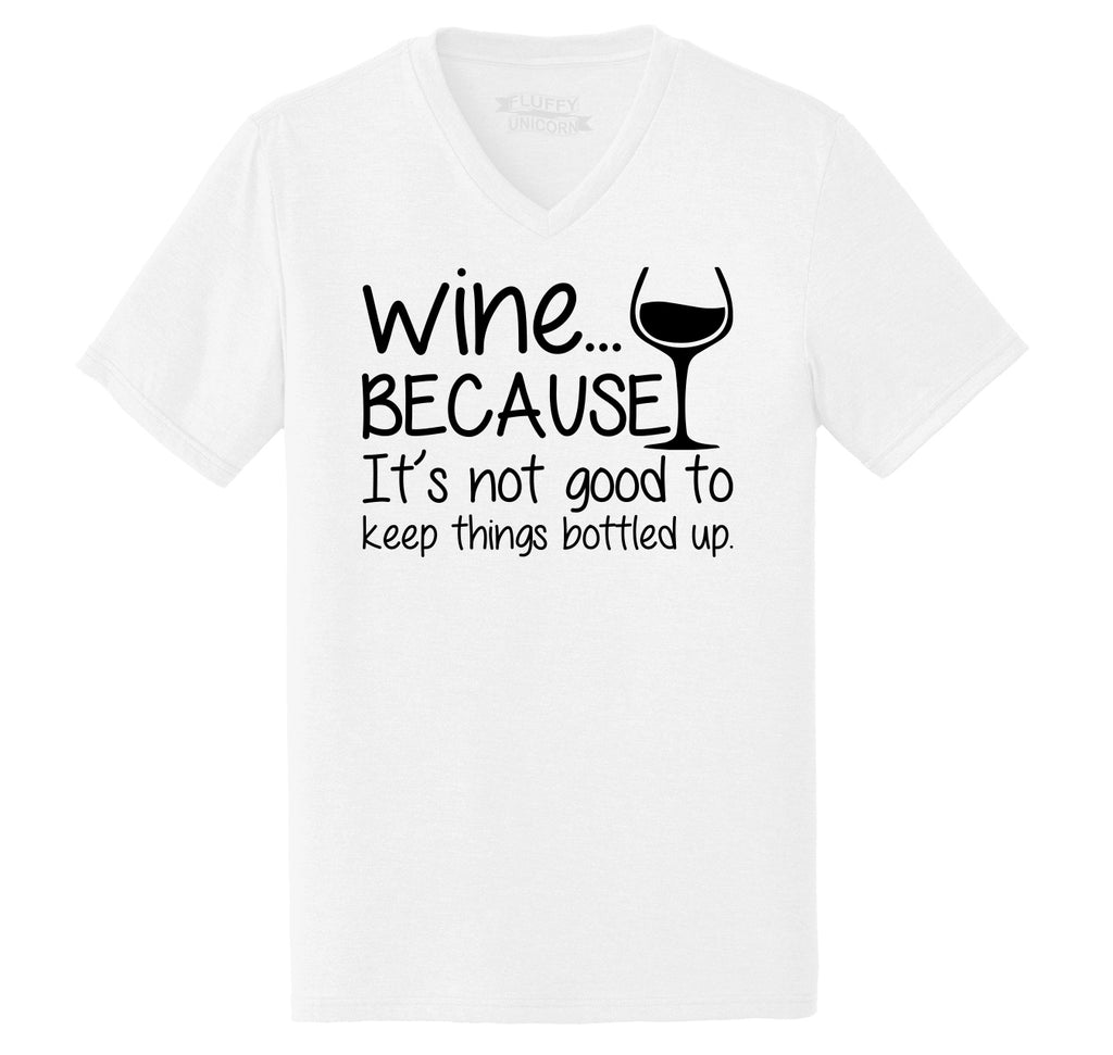 Wine Not Good Keep Things Bottled Up Mens Tri-Blend V-Neck Tee Shirt