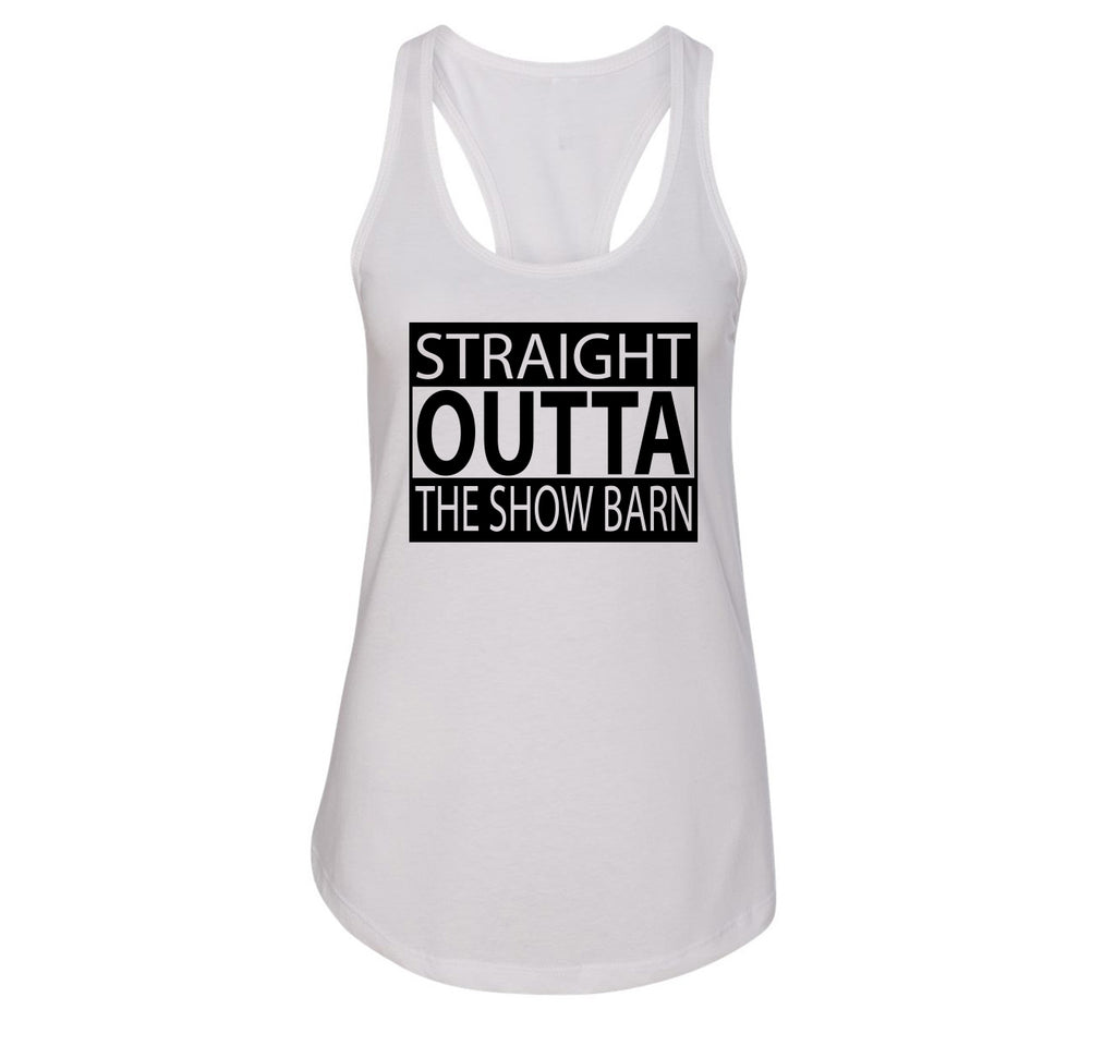 Straight Outta The Show Barn Ladies Racerback Tank Top