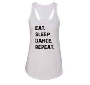 Eat Sleep Dance Repeat Ladies Racerback Tank Top