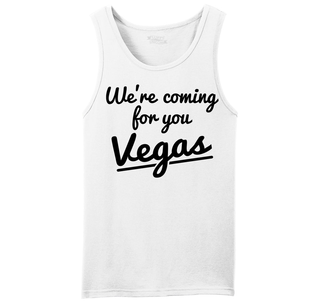 We're Coming For You Vegas Mens Sleeveless Tank Top