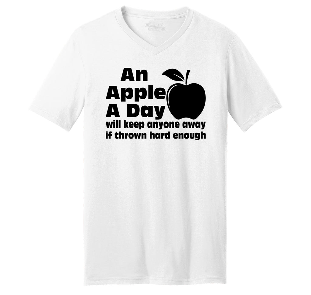 An Apple A Day Will Keep Anyone Away Thrown Hard Mens Short Sleeve Ringspun V Neck