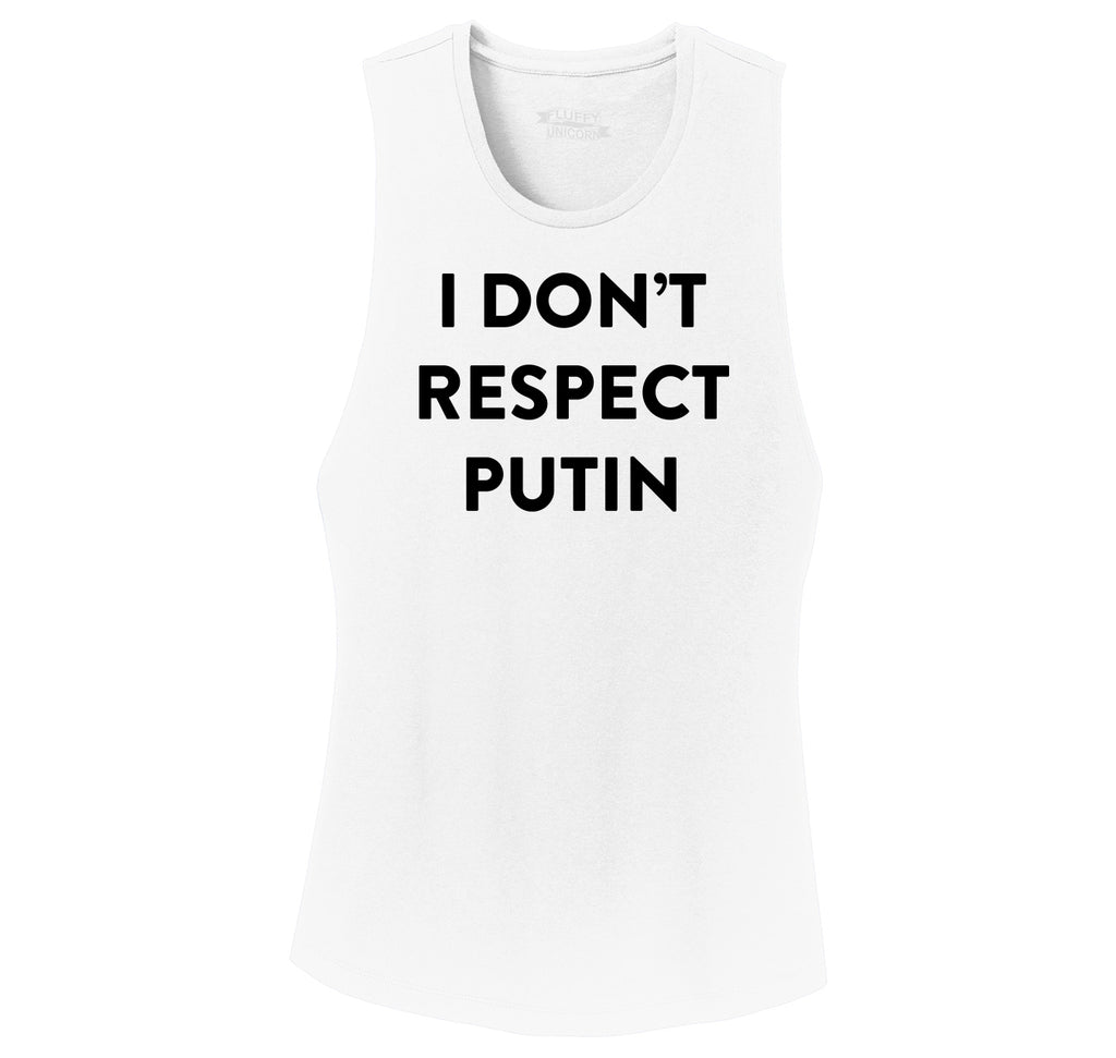I Don't Respect Putin Tee Political Anti Trump Protest Tee Ladies Festival Tank Top