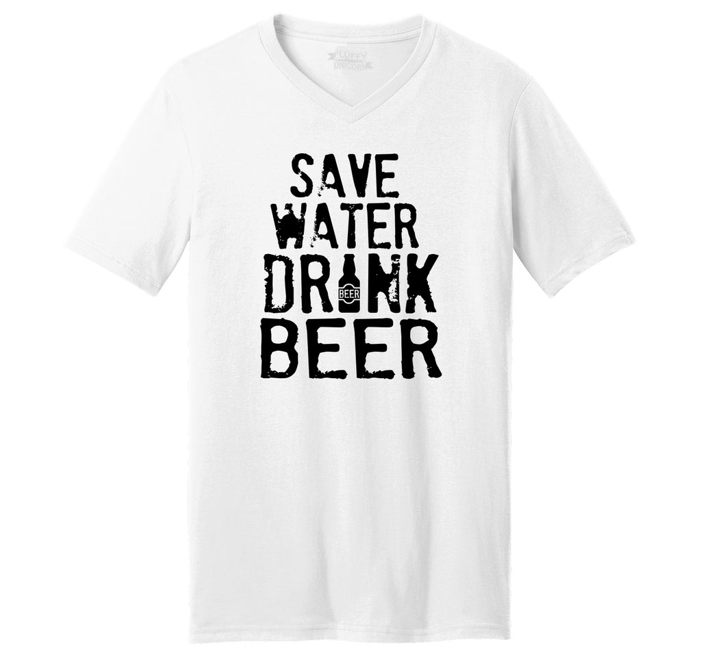 Save Water Drink Beer Mens Short Sleeve Ringspun V Neck