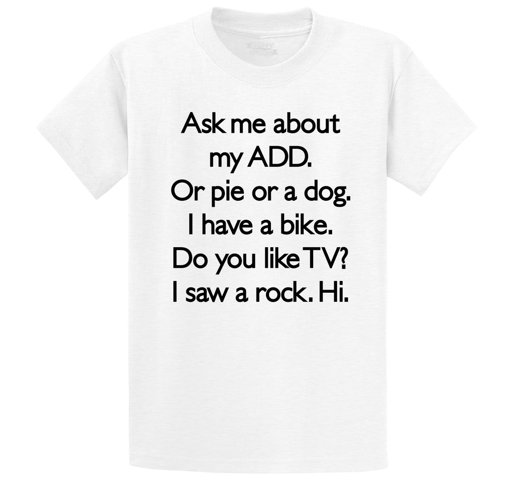 Ask Me About My ADD Dog Rock TV Hi Men's Heavyweight Big & Tall Cotton Tee Shirt