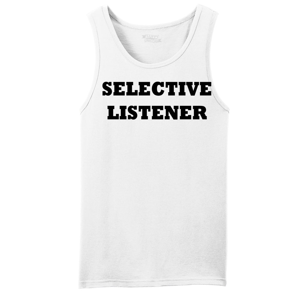 Selective Listener Mens Sleeveless Tank Top