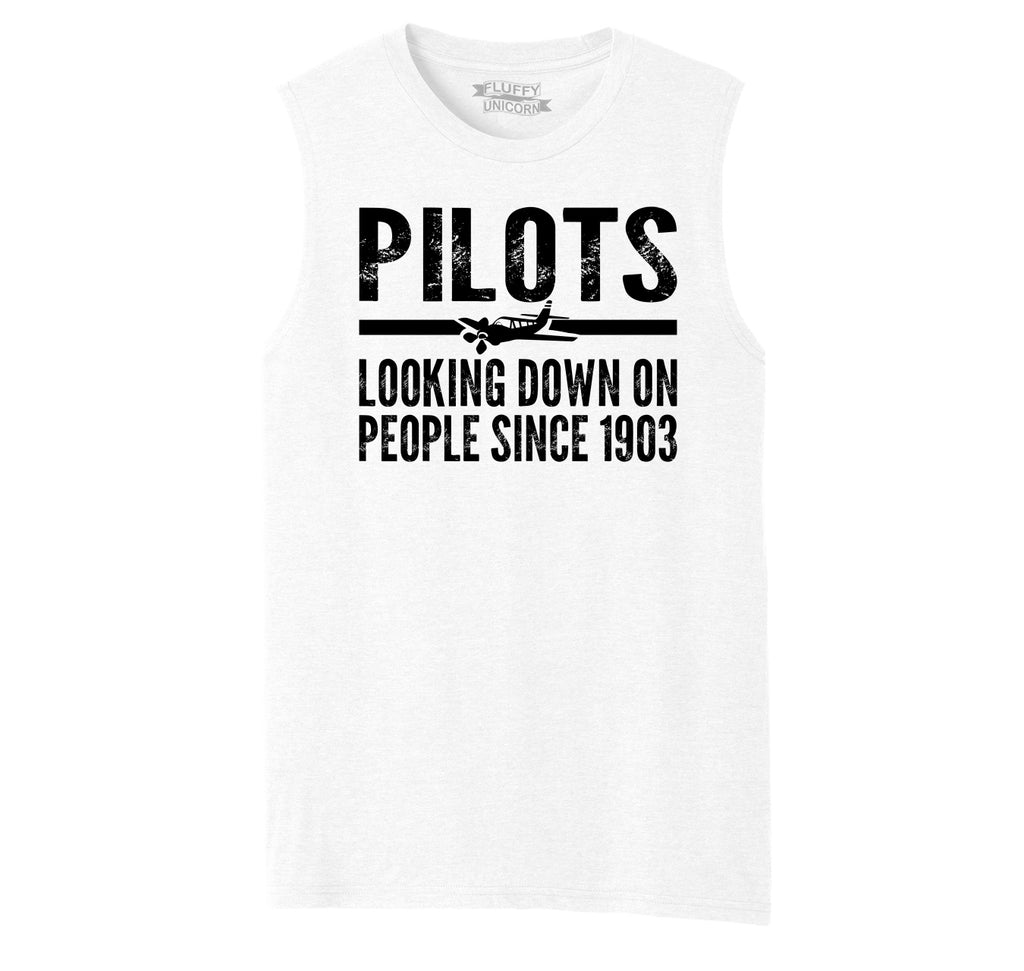 Pilots Looking Down On People Since 1903 Funny Aviation Shirt Mens Muscle Tank Muscle Tee