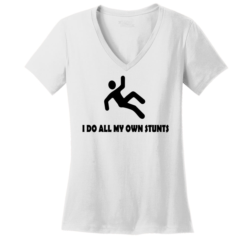 I Do All My Own Stunts Ladies Ringspun V-Neck Tee