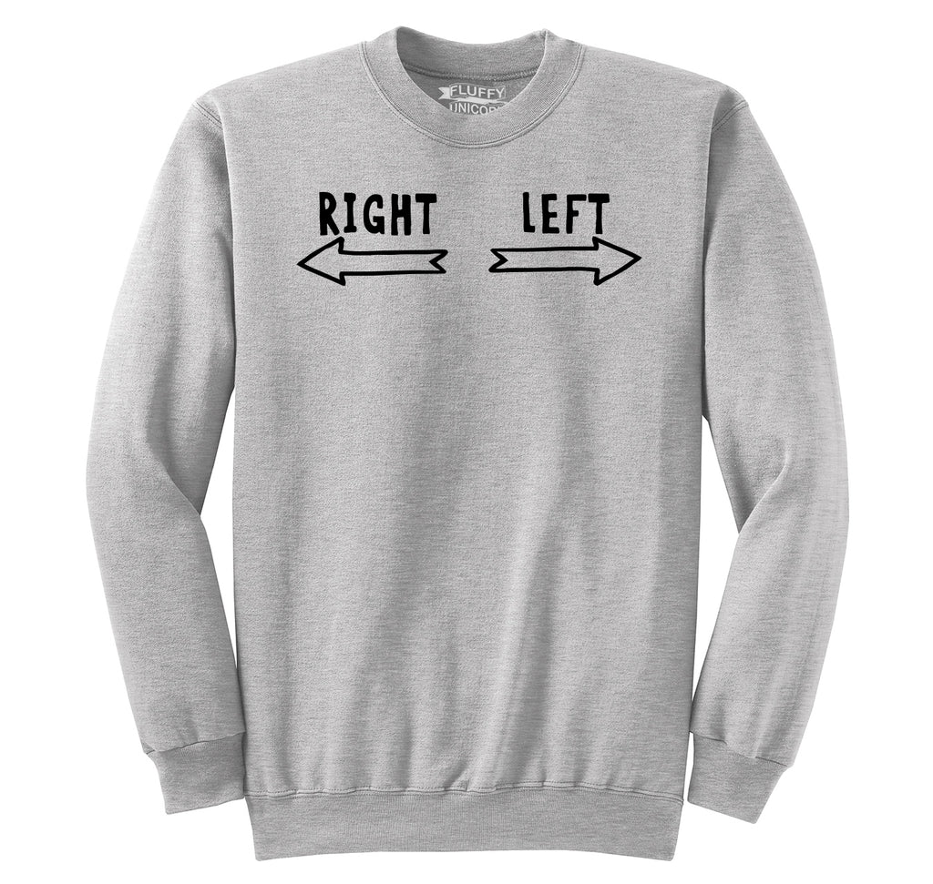 This Is Right This Is Left Crewneck Sweatshirt