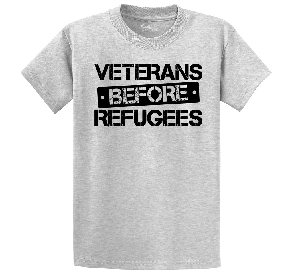 Veterans Before Refugees Tee Refugee Ban Political Republican Tee Men's Heavyweight Cotton Tee Shirt