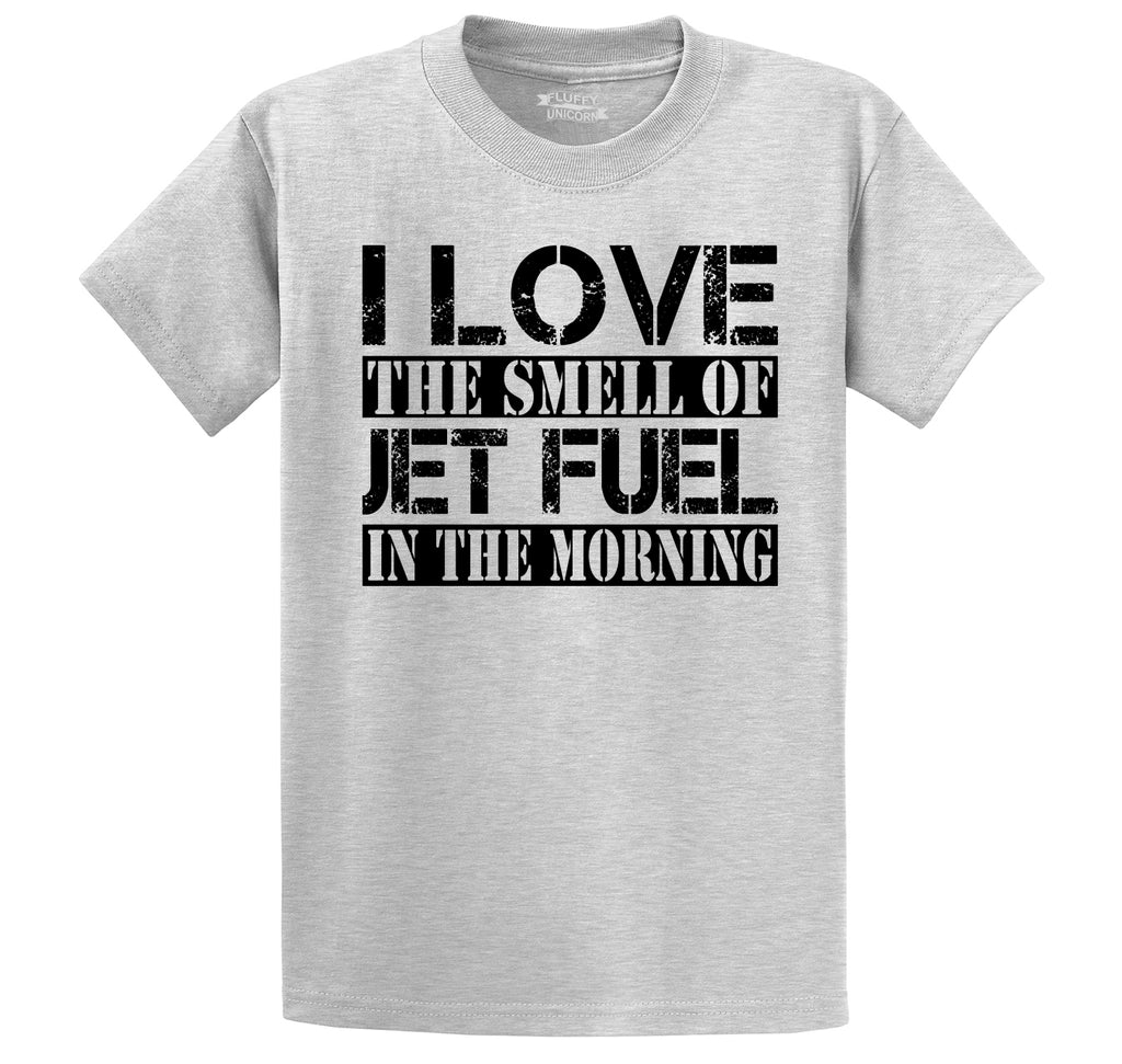 I Love The Smell Of Jet Fuel In The Morning Men's Heavyweight Cotton Tee Shirt