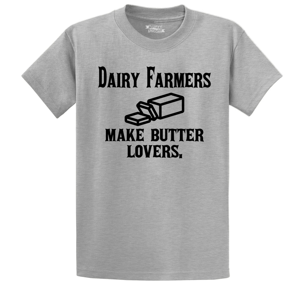 Dairy Farmers Make Butter Lovers Men's Heavyweight Big & Tall Cotton Tee Shirt