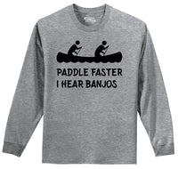 Paddle Faster I Hear Banjos Mens Long Sleeve Tee Shirt